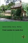 From London to Lands End - Daniel Defoe, Henry Morley