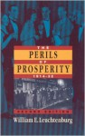 The Perils of Prosperity, 1914-1932 - William E. Leuchtenburg, Daniel J. Boorstin