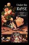 Under The Rose - Dave Hutchinson