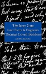 The Ivory Gate: Later Poems & Fragments - Thomas Lovell Beddoes, Alan Halsey