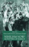 Nihilism Now!: Monsters of Energy - Keith Ansell-Pearson, Diane Morgan