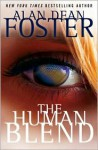 Human Blend (Library Edition) - Alan Dean Foster, David Colacci
