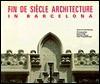 Fin de Siecle Architecture in Barce - Ignasi De Sola-Morales