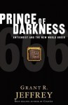 Prince of Darkness: Antichrist and the New World Order - Grant R. Jeffrey