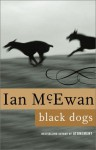 Black Dogs: A Novel - Ian McEwan