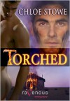 Torched - Chloe Stowe