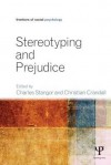 Stereotyping and Prejudice (Frontiers of Social Psychology) - Charles Stangor, Christian S. Crandall