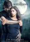 The Mayfair Moon - J.A. Redmerski