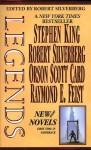Legends-Vol. 1 Stories By The Masters of Modern Fantasy - Orson Scott Card, Robert Silverberg, Raymond Feist, Stephen King