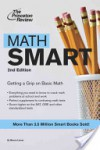 Math Smart: Getting a Grip on Basic Math - Marcia Lerner