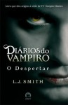 O Despertar (Diários do Vampiro, #1) - L.J. Smith