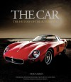 The Car: The History of the Automobile - Rod Green
