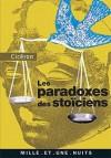 Les Paradoxes des stoïciens - Cicero