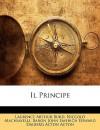 Il Principe - Laurence Arthur Burd, Niccolò Machiavelli, John Emerich Edward Dalberg-Acton