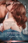 Seducing Charlotte - Diana Quincy