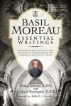 Basil Moreau: Essential Writings - Basil Moreau, Kevin Grove, Andrew Gawrych
