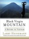 Black Virgin Mountain: A Return to Vietnam (MP3 Book) - Larry Heinemann