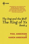 The Dog and the Wolf (KING OF YS) - Poul Anderson, Karen Anderson