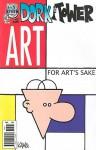 Art for Art's Sake (Dork Tower #32) - John Kovalic