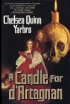 A Candle For d'Artagnan - Chelsea Quinn Yarbro