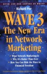 Wave 3: The New Era in Network Marketing - Richard Poe, Scott Degarmo