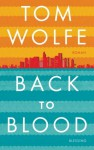 Back to Blood (German Edition) - Tom Wolfe, Wolfgang Müller
