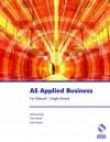 As Applied Business For Edexcel Single Award (Business Studies) - Michael Fardon, John Prokopiw, F.E. Adcock