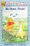 Be Quiet, Pooh! - Isabel Gaines, Josie Yee