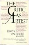 The Critic as Artist: Essays on Books, 1920-1970 - Gilbert Harrison