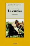 La Cautiva - Esteban Echeverría