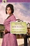 Silver Mountains - Pamela Griffin