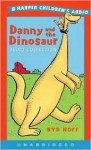 Danny and the Dinosaur Audio Collection - Syd Hoff, Lorangis Peter