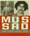 The Mossad and Other Israeli Spies - Michael E. Goodman