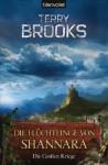 Die Flüchtlinge von Shannara (Die großen Kriege, #3) - Terry Brooks, Michael Nagula