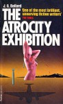 The Atrocity Exhibition - J.G. Ballard