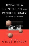 Research in Counselling and Psychotherapy: Practical Applications - Windy Dryden