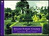 Country Series: English Topiary Gardens - Ethne Clarke, George Wright