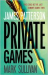 Private Games - James Patterson, Mark Sullivan