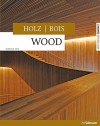 Wood/Holz/Bois - Barbara Linz