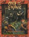 All Flesh Must Be Eaten One of the Living: Player's Handbook - Jason Vey