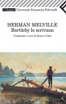 Bartleby lo scrivano - Gianni Celati, Herman Melville