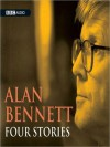 Four Stories (MP3 Book) - Alan Bennett, BBC Audiobooks