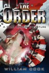 The Order: A Clint Stone Adventure - William Cook