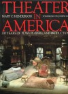 Theater in America: 200 Years of Plays, Players, and Productions - Mary C. Henderson
