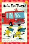 Hello, Fire Truck! - Marjorie Blain Parker, Bob Kolar