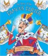 The Story of the Famous Farter: Scented Storybook with Exhilarating Story and Gorgeous Illustrations - David Boyle