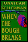When The Bough Breaks - Jonathan Kellerman, Alexander Adams