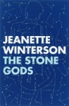 The Stone Gods - Jeanette Winterson