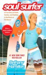 Soul Surfer: A True Story of Faith, Family, and Fighting to Get Back on the Board - Bethany Hamilton, Rick Bundschuh, Sheryl Berk