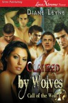 Claimed by Wolves [Call of the Wolf 1] (Siren Publishing LoveXtreme Forever) - Diane Leyne